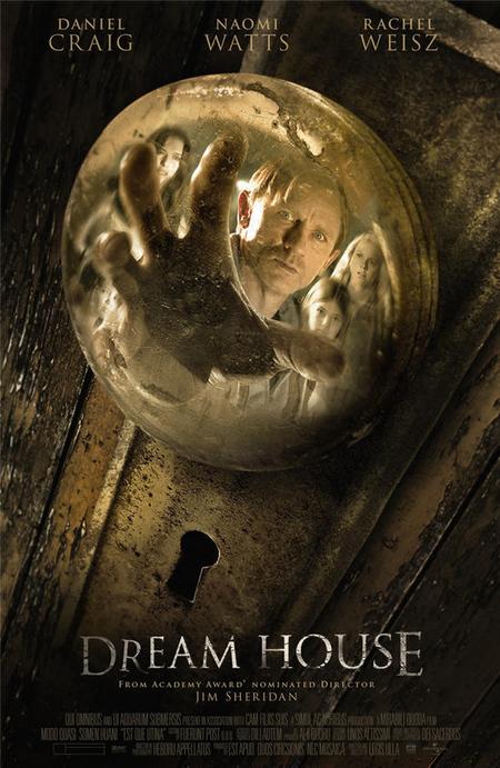 Dream House Poster 1 Daniel Craig Rachel Weisz Naomi Watts