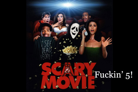 Scary Movie fuckin five