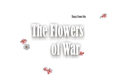 Las flores de la guerra the flowers of war