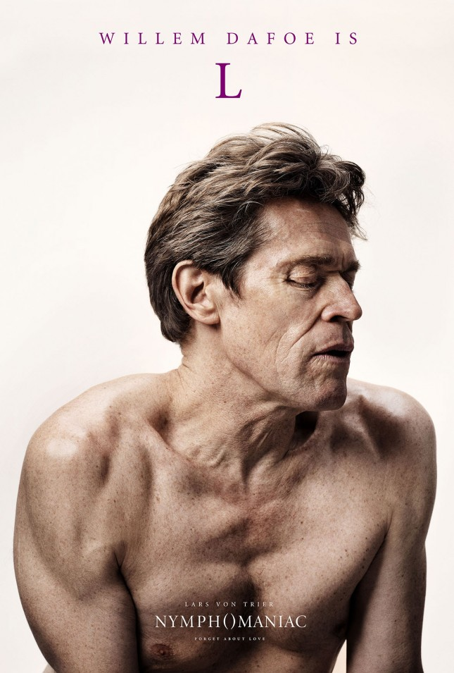 nymphomaniac poster willem dafoe