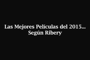 mejores-peliculas-2015-ribery