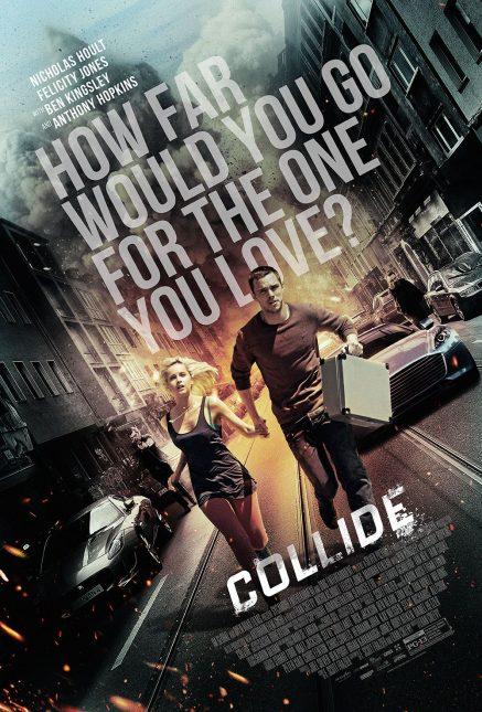 collide poster felicity jones nicholas hoult