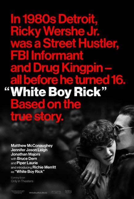 white boy rick poster 435x645 - Trailer de White Boy Rick con Matthew McConaughey