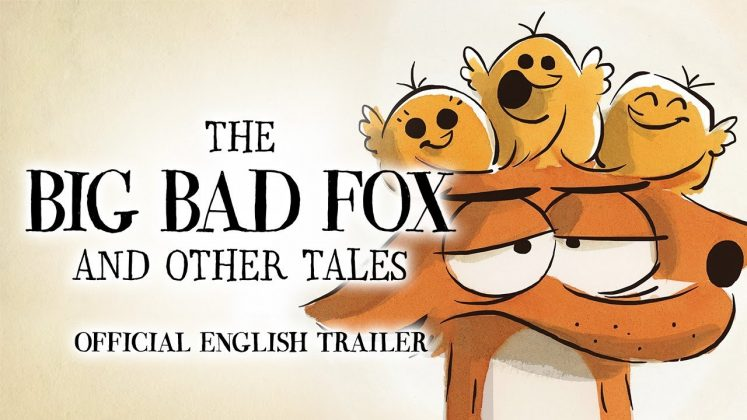 maxresdefault 20 747x420 - Trailer de The Big Bad Fox & Other Tales